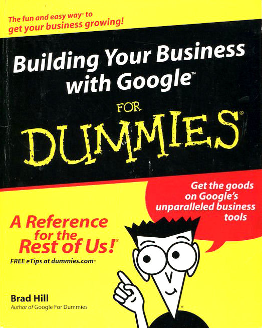 Image for Building Your Business with Google for Dummies