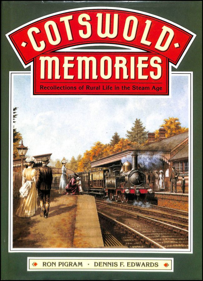 Image for Cotswold Memories: Recollections of Rural Life in the Steam Age