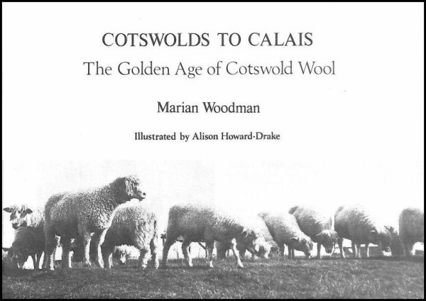 Image for Cotswolds to Calais: The Golden Age of Cotswold Wool