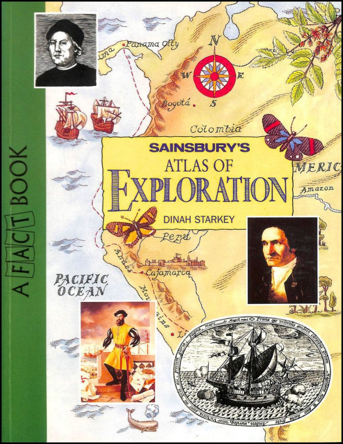 Image for Sainsbury's Atlas of Exploration (A Fact Book)