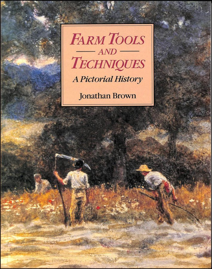 Image for Farm Tools and Techniques: An Illustrated History