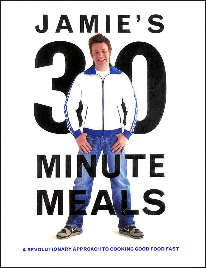Image for Jamie's 30-Minute Meals: A Revolutionary Approach to Cooking Good Food Fast