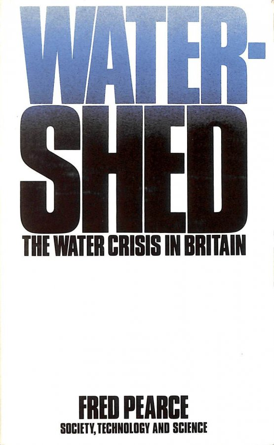 Image for Watershed: Collapse of Britain's Water Supply
