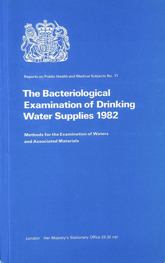 Image for The Bacteriological Examination of Drinking Water Supplies, 1982 (Report 71) (Methods for the Examination of Waters & Associated Materials)