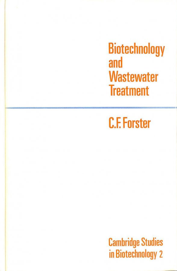 Image for Biotechnology and Wastewater Treatment (Cambridge Studies in Biotechnology)