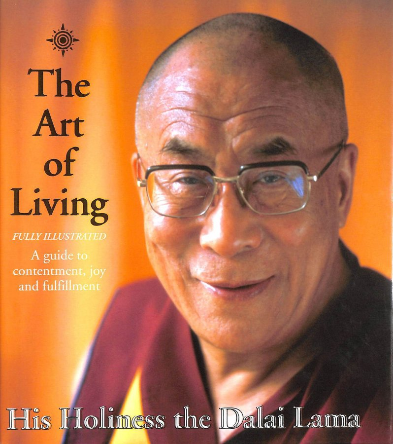 Image for The Art of Living: A Guide to Contentment, Joy and Fulfillment