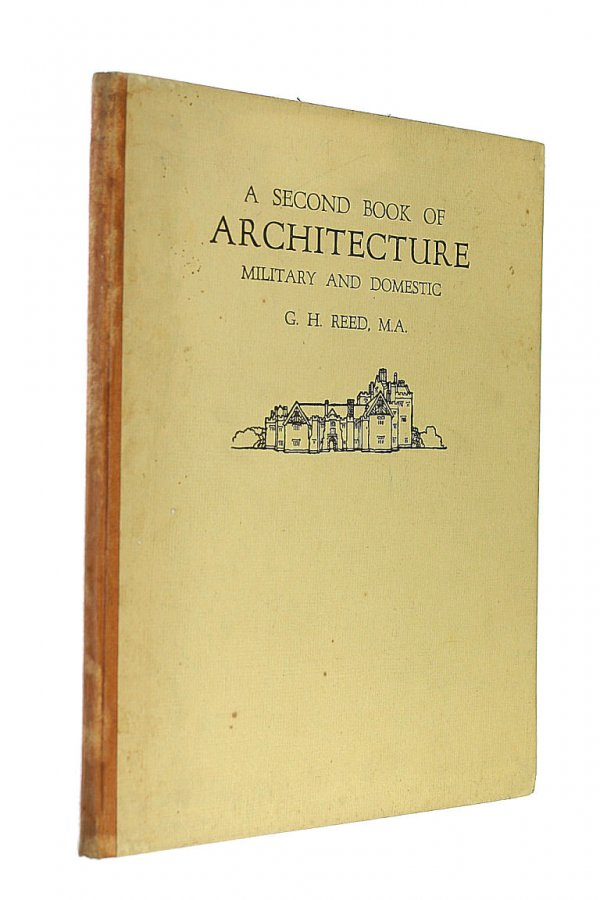 Image for A Second Book Of Architecture: Military And Domestic.