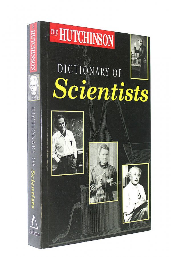 Image for The Hutchinson Dictionary of Scientists (Helicon science)