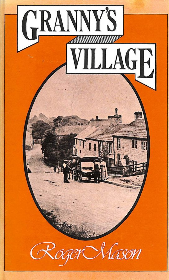 Image for Granny's Village: Memories of the Yorkshire Dales in the 1880s (Isis Reminiscence Series)