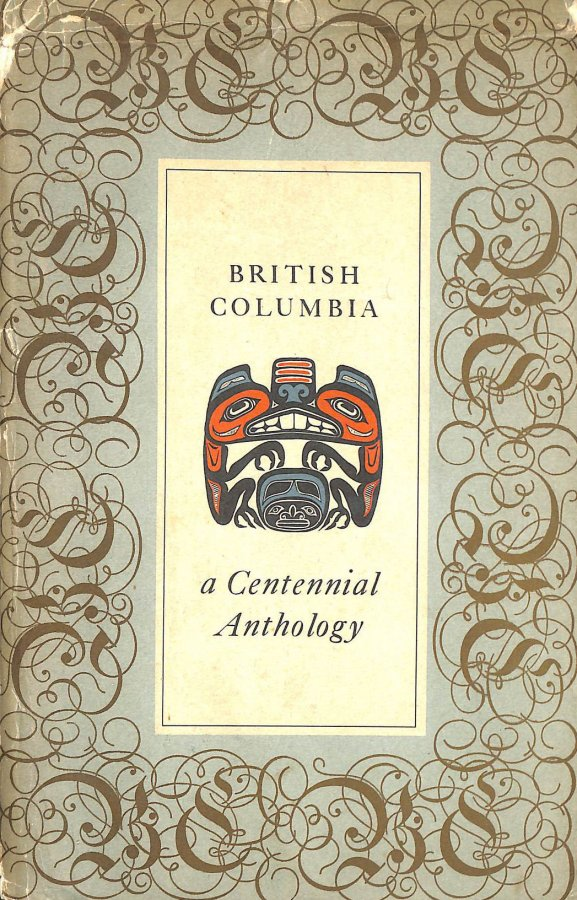 Image for British Columbia: a Centennial Anthology