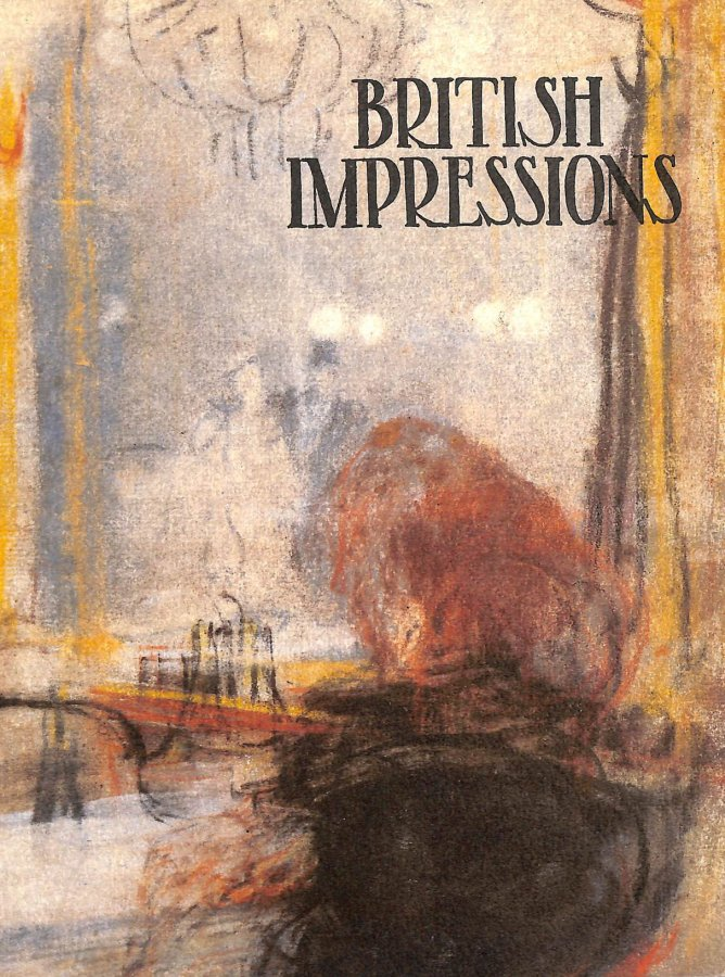 Image for British Impressions: A Collection of British Impressionist Paintings 1880-1940 (Studio Publication)
