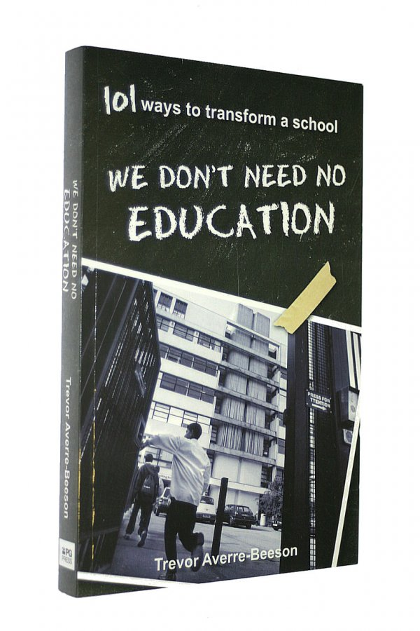 Image for We don't need no education. 101 ways to transform a school
