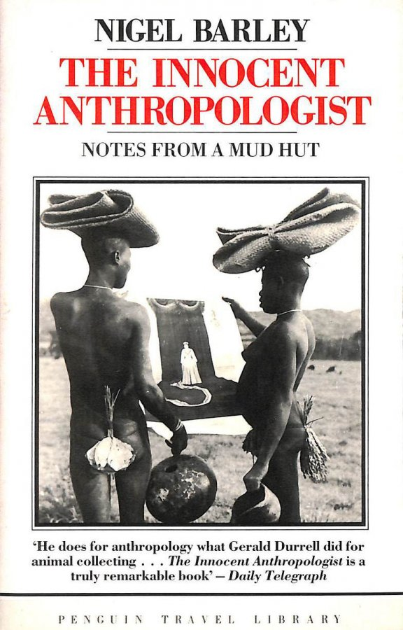 Image for The Innocent Anthropologist: Notes from a Mud Hut (Travel Library)