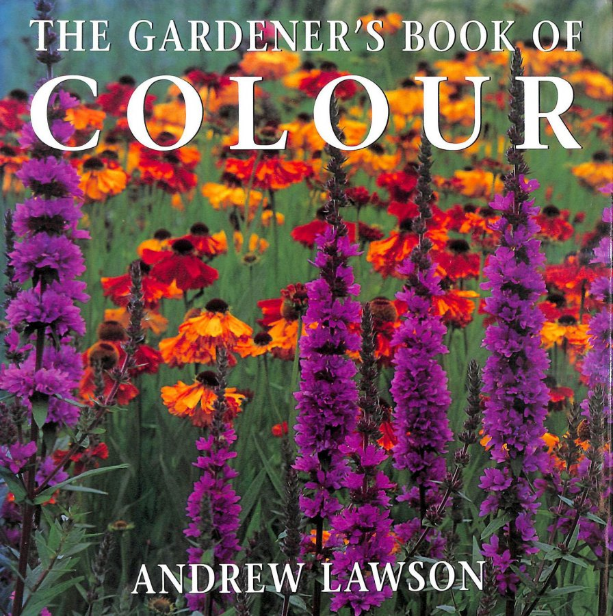 Image for The Gardener's Book of Colour