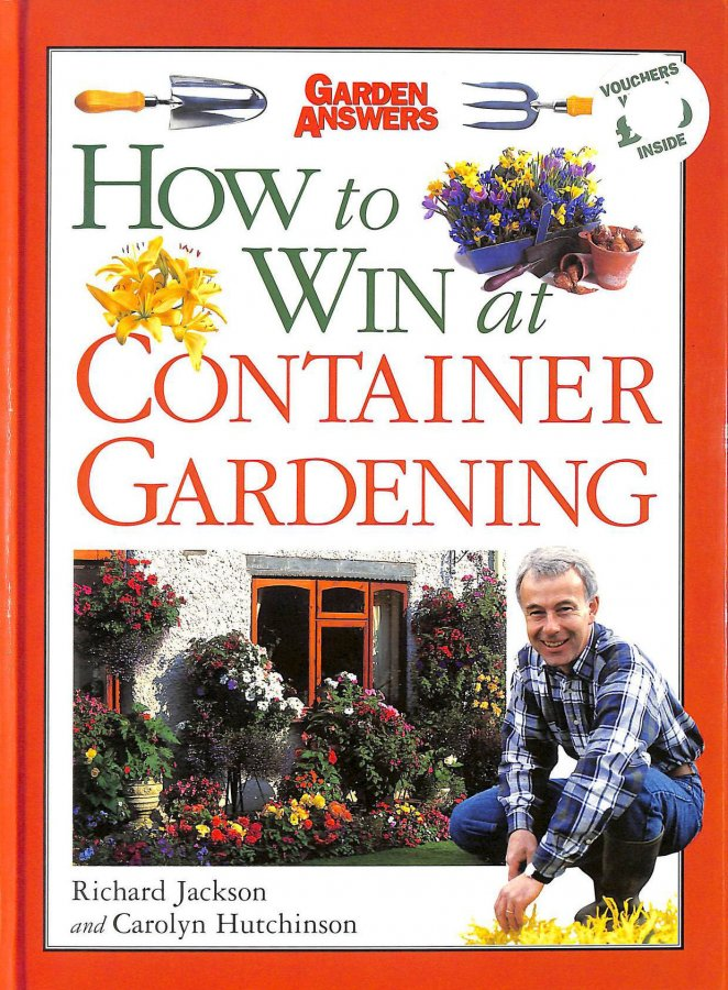 Image for How to Win at Container Gardening (How to Win at Gardening)