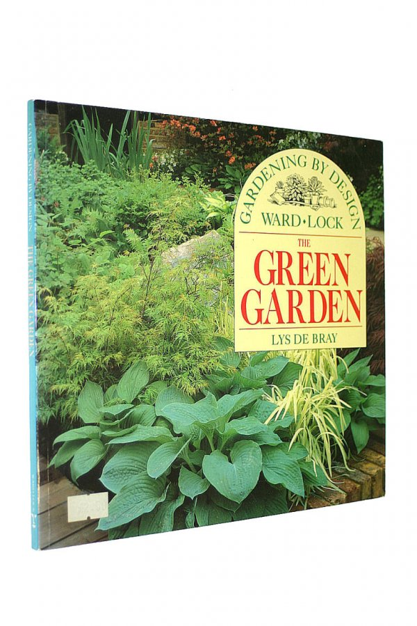 Image for Green Garden: Art of Foliage Planting (Gardening by Design)