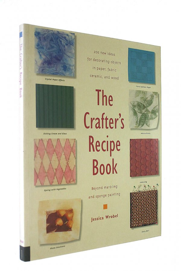 Image for Crafter's Recipe Book: Ideas, Patterns and Inspiration