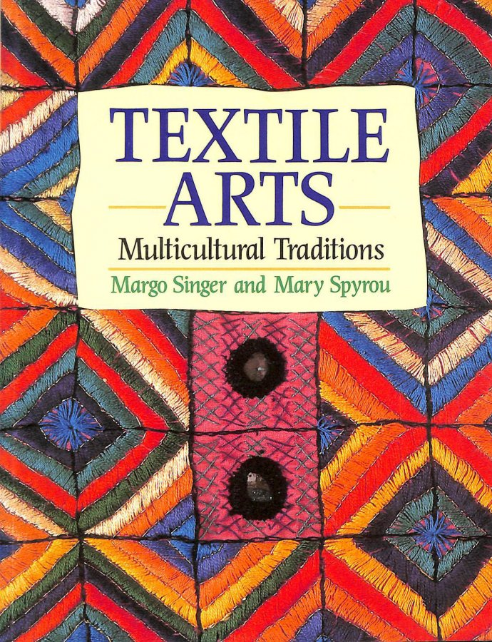 Image for Textile Arts: Multicultural Traditions (Hobby Craft)