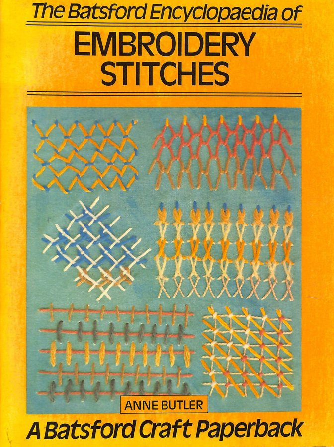 Image for The Batsford Encyclopedia of Embroidery Stitches