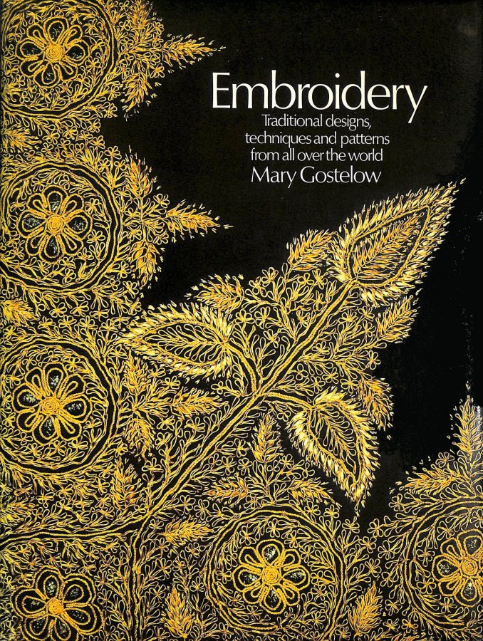 Image for Embroidery: Traditional Designs, Techniques and Patterns from All Over the World