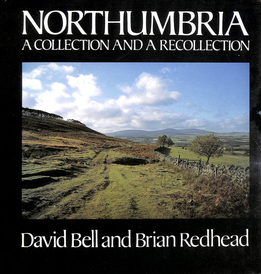 Image for Northumbria: A Collection and a Recollection