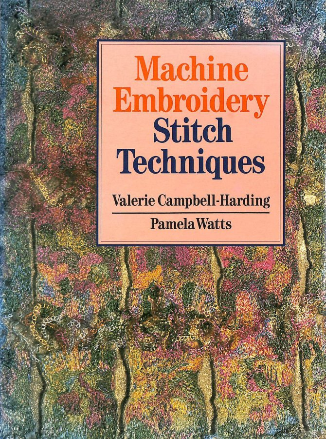 Image for Machine Embroidery: Stitch Techniques
