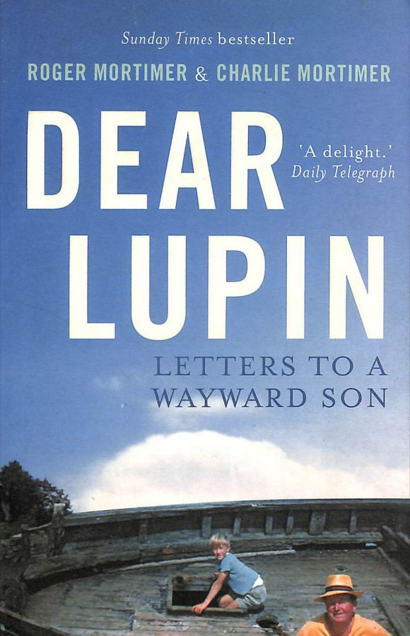 Image for Dear Lupin...: Letters to a Wayward Son