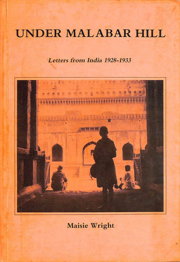 Image for Under Malabar Hill: Letters from India, 1928-33