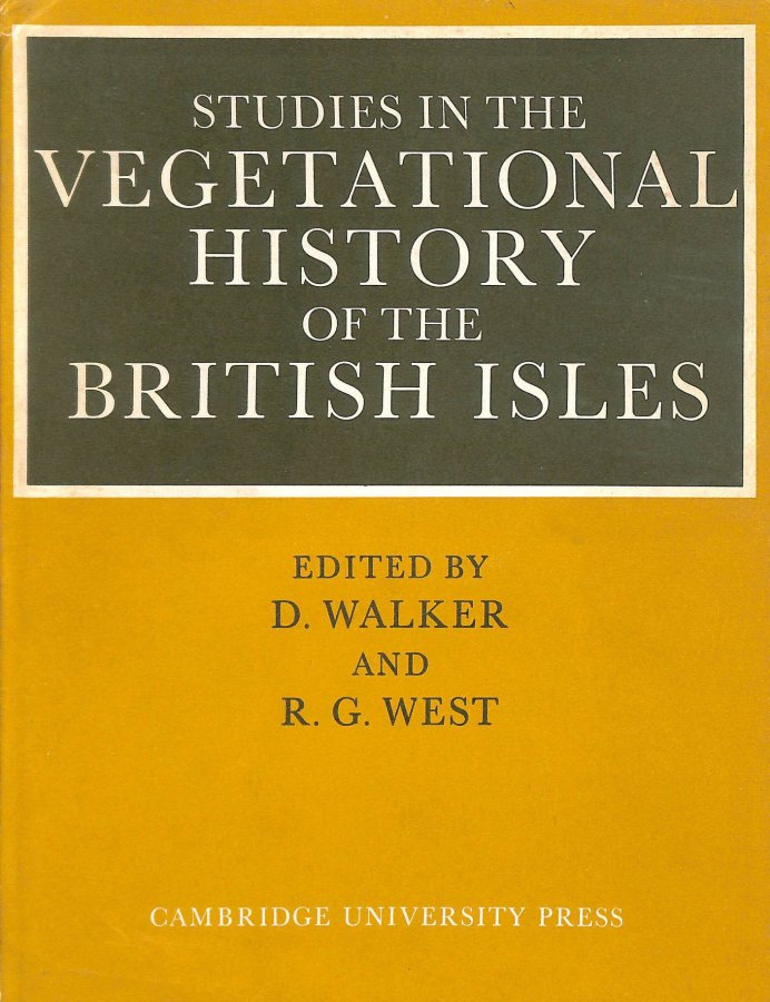 Image for Studies in the Vegetational History of the British Isles: Essays in Honour of Harry Godwin
