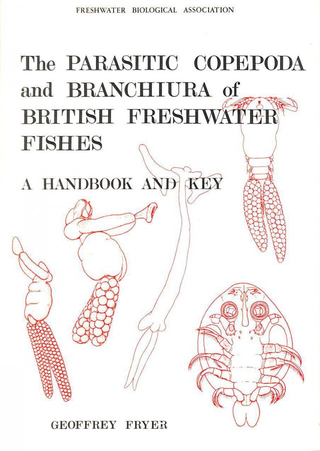 Image for The Parasitic Copepoda and Branchiura of British Freshwater Fishes: A Handbook and Key (Scientific Publications)