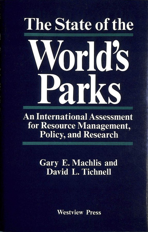 Image for The State of the World's Parks: An International Assessment for Resource Management, Policy, and Research