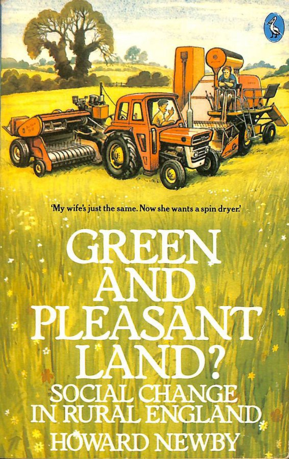 Image for Green And Pleasant Land?: Social Change in Rural England (Pelican)