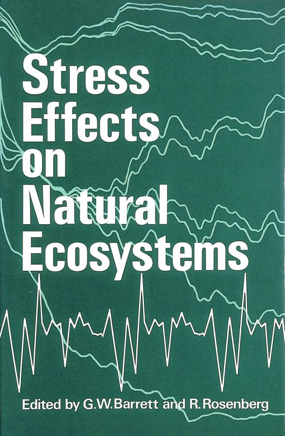 Image for Stress Effects on Natural Ecosystems (Environmental Monographs and Symposia: A Series in Environmental Sciences)