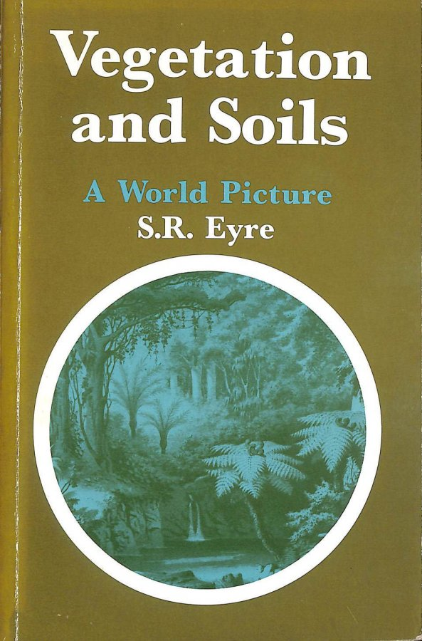 Image for Vegetation and Soils: A World Picture