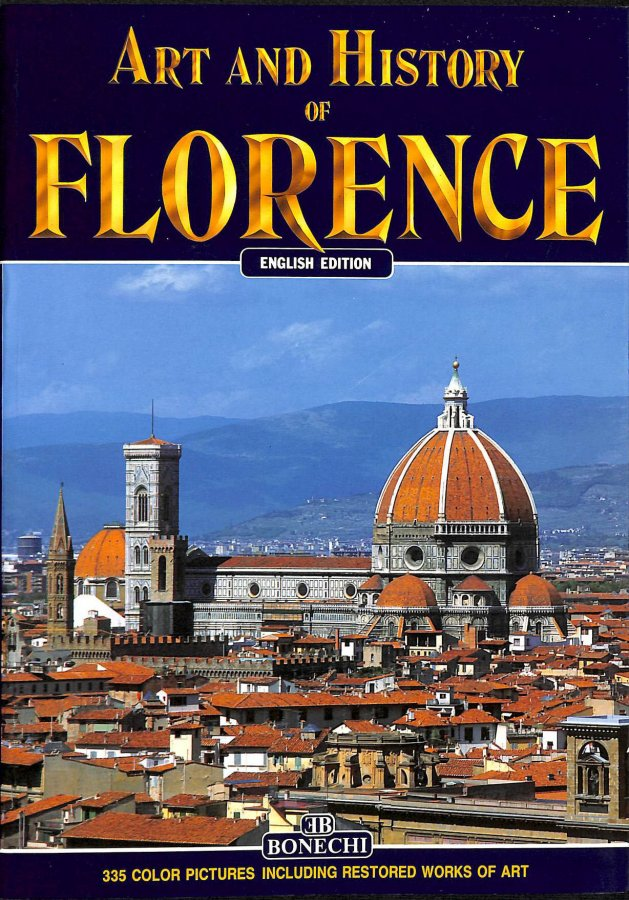 Image for Art and History of Florence (Bonechi Art and History Series)
