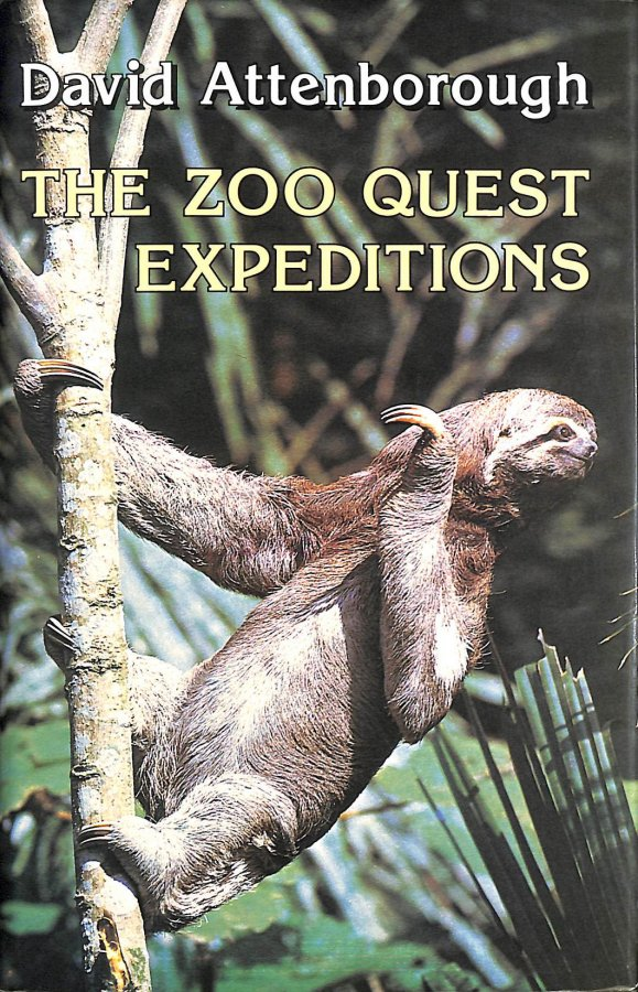 Image for The Zoo Quest Expeditions: Travels in Guyana, Indonesia and Paraguay