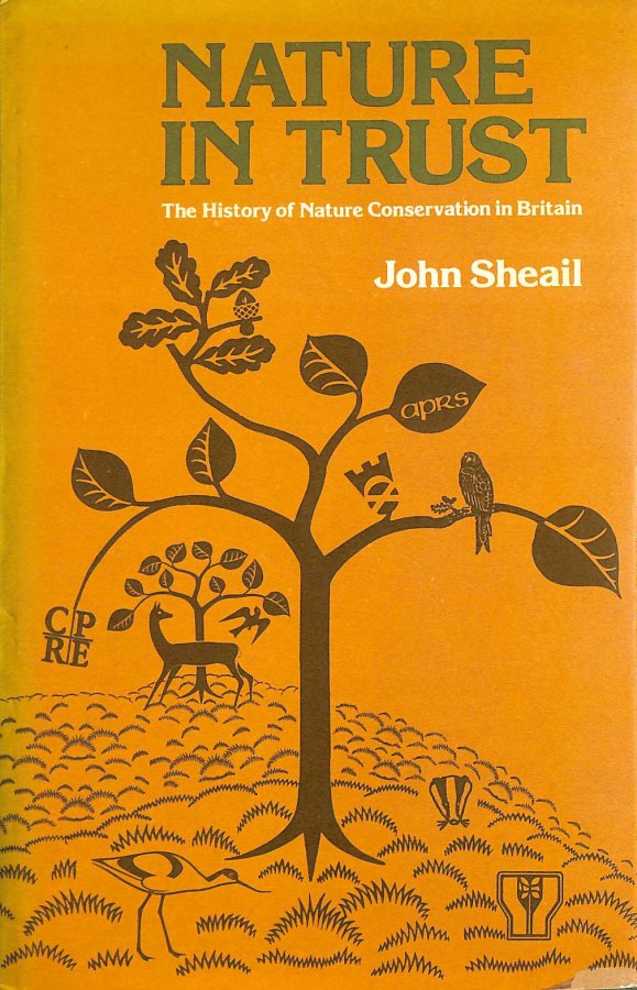 Image for Nature in Trust: The History of Nature Conservation in Britain