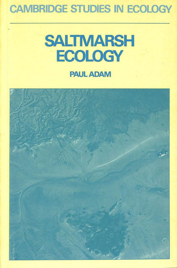 Image for Saltmarsh Ecology (Cambridge Studies in Ecology)