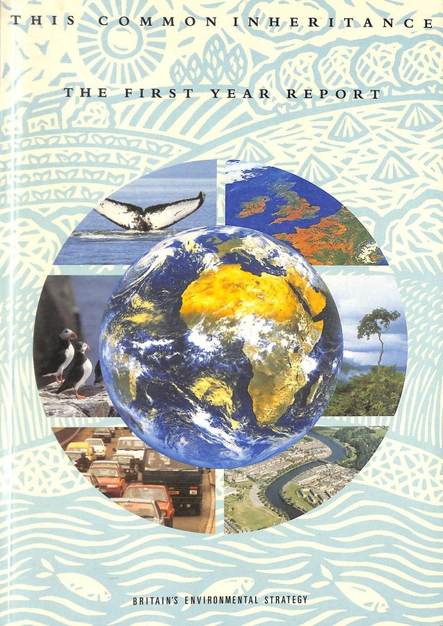 Image for This Common Inheritance 1992: The First Year Report: Britain's Environmental Strategy (Command Paper)