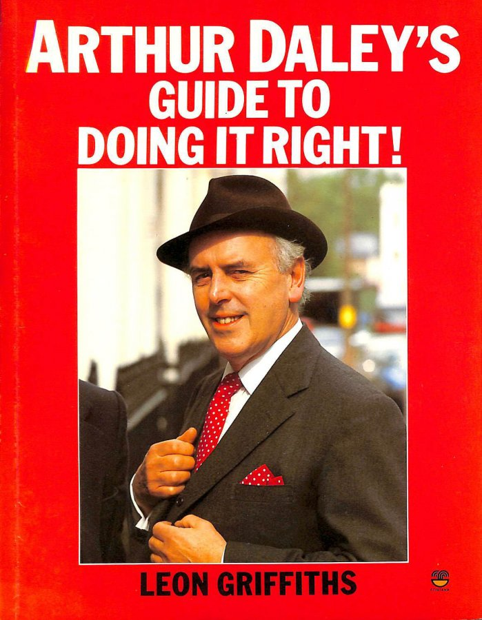 Image for Arthur Daley's Guide to Doing it Right