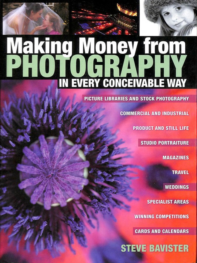 Image for Making Money from Photography: In Every Conceivable Way