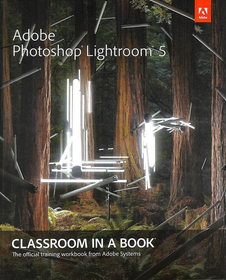 Image for Adobe Photoshop Lightroom 5: Classroom in a Book (Classroom in a Book (Adobe))