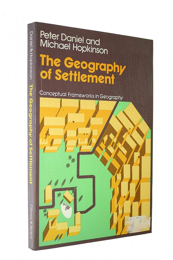 Image for The Geography of Settlement (Conceptual frameworks in geography)