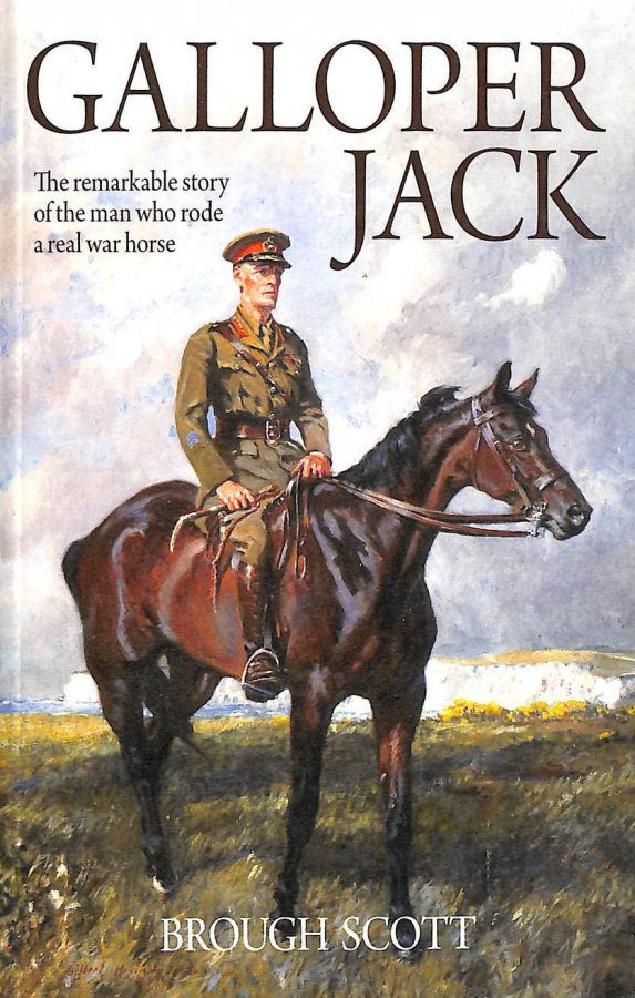 Image for Galloper Jack: The Remarkable Story of the Man Who Rode a Real War Horse