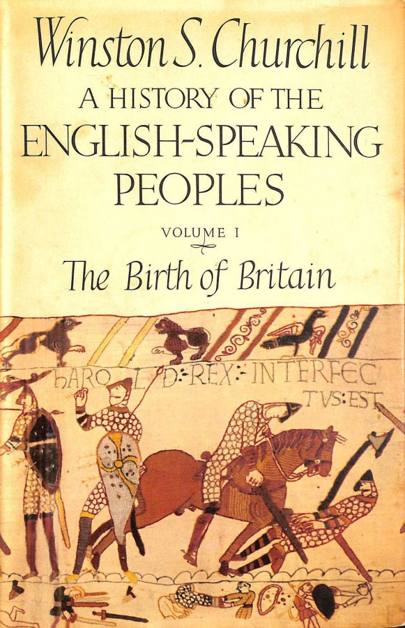 Image for A History Of The English-Speaking Peoples; Volume One The Birth Of Britain.