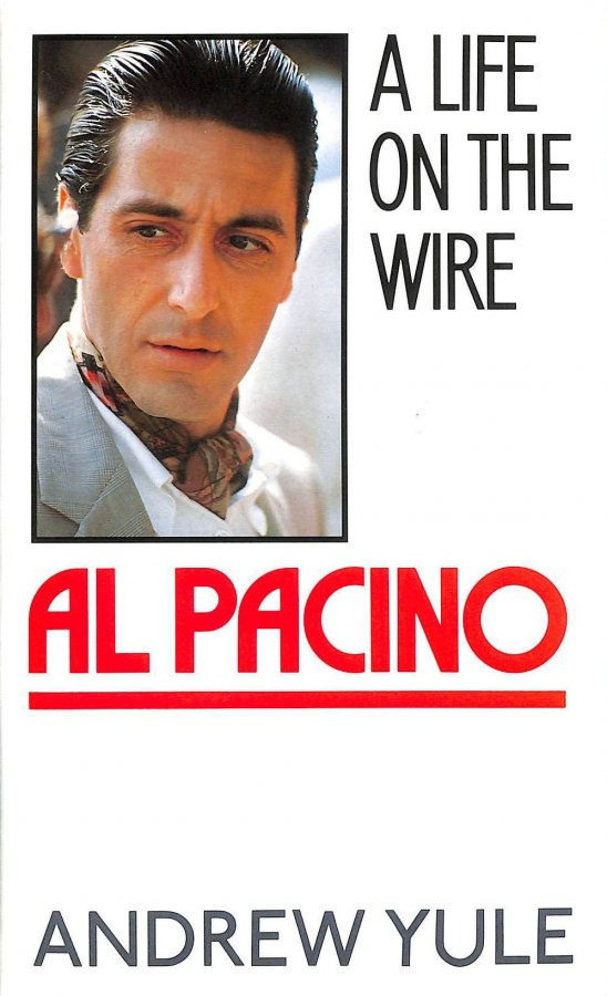 Image for Al Pacino: A Life On The Wire