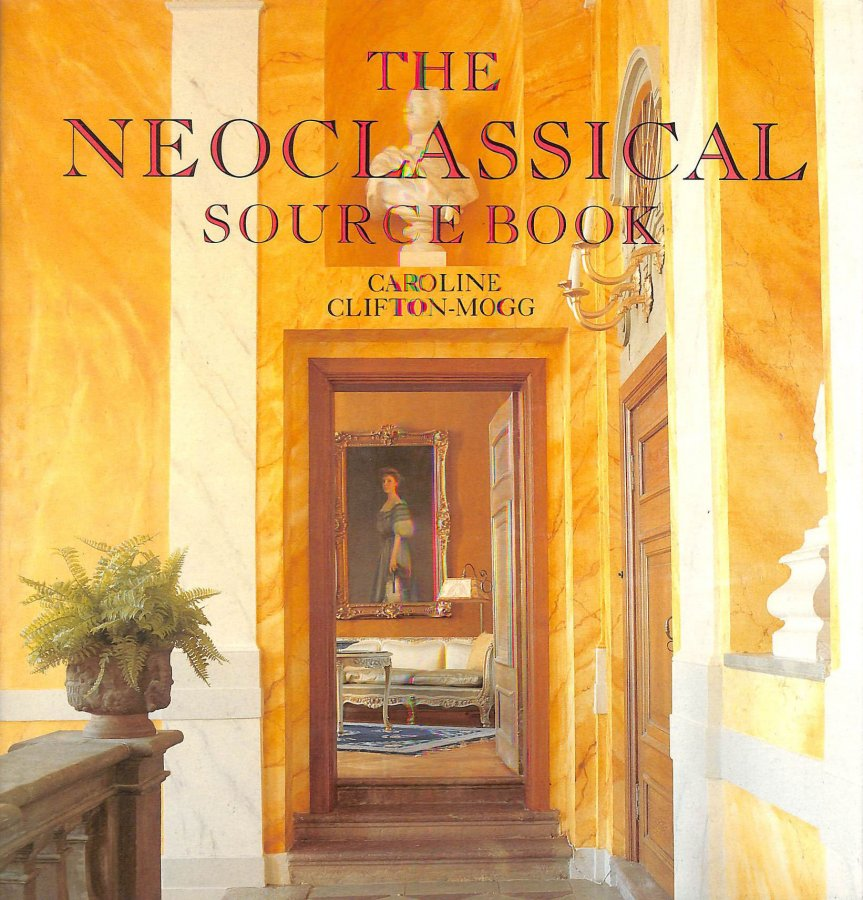 Image for The Neoclassical Sourcebook