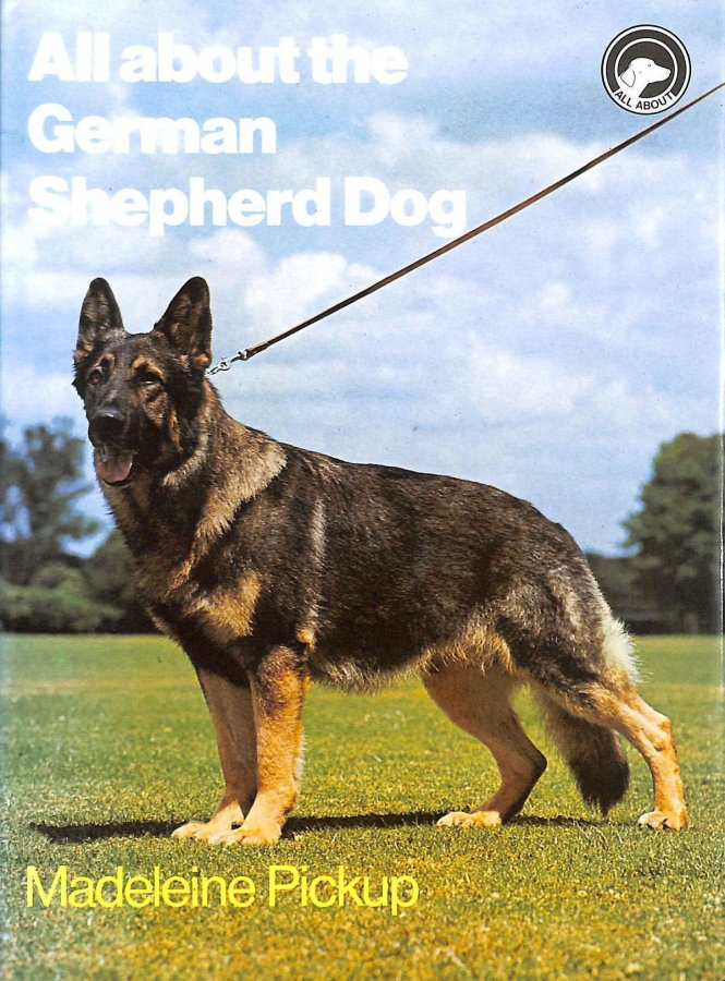 Image for All About the German Shepherd Dog (All About Series)