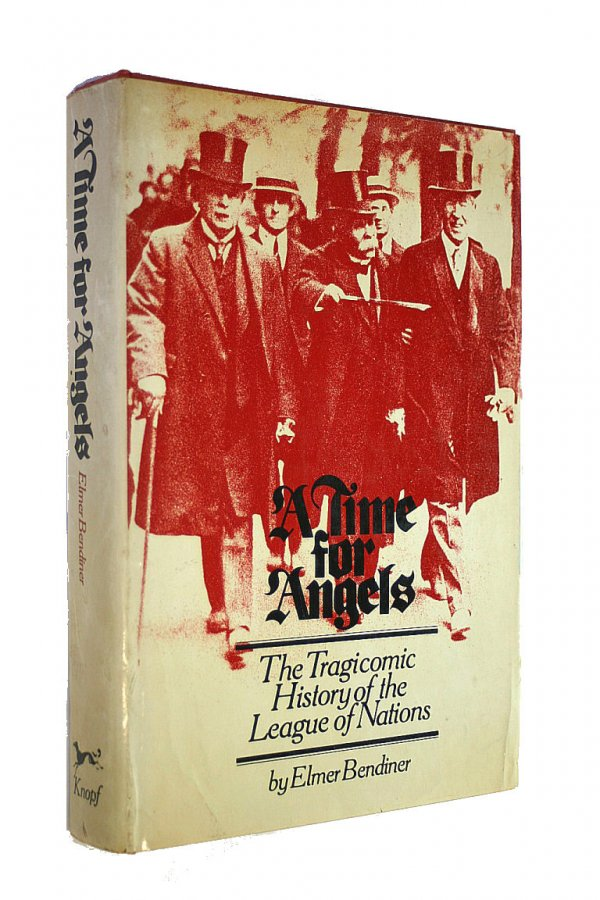 Image for A Time for Angels: The Tragicomic History of the League of Nations
