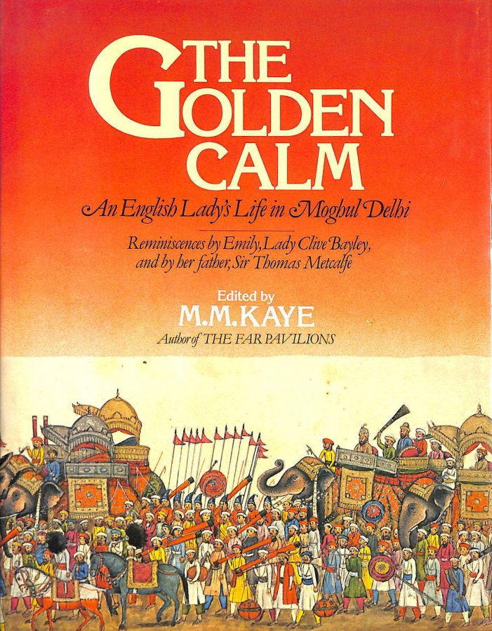 Image for Golden Calm: English Lady's Life in Moghul Delhi